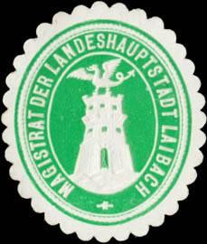 Magistrat der Landeshauptstadt Laibach