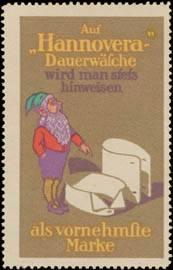 Auf Hannovera-Dauerwäsche wird man stets hinweisen