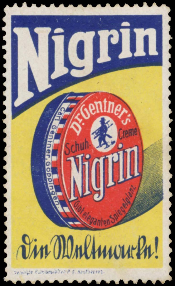 Nigrin eine Weltmarke