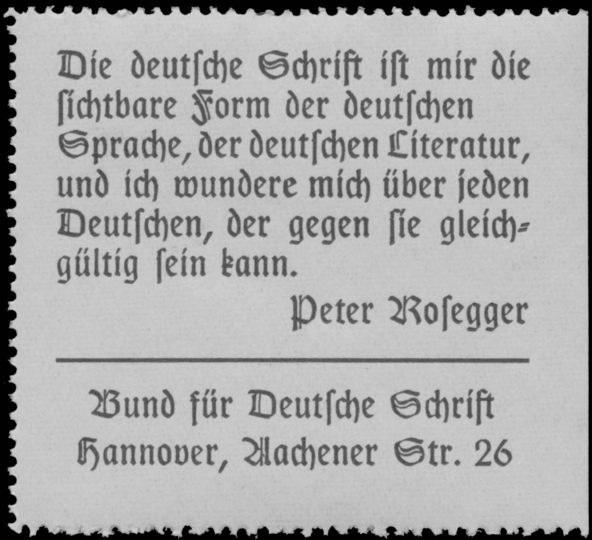 Die deutsche Schrift ist mir die sichtbare Form der deutschen Sprache