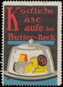 Köstliche Käse kaufe bei Butter-Beck