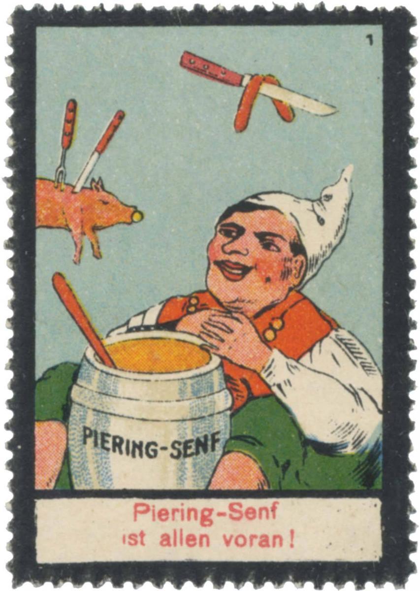 Piering-Senf ist allen voran!