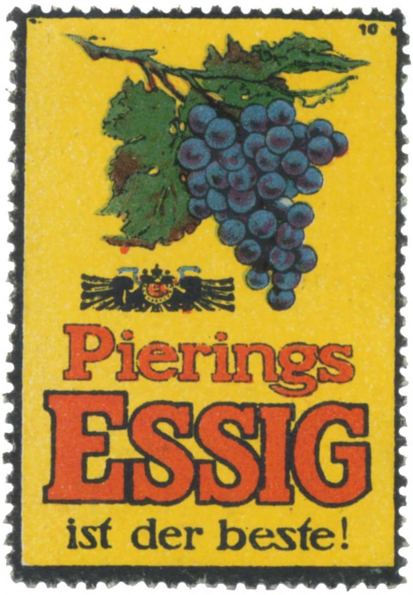 Pierings Essig ist der beste!
