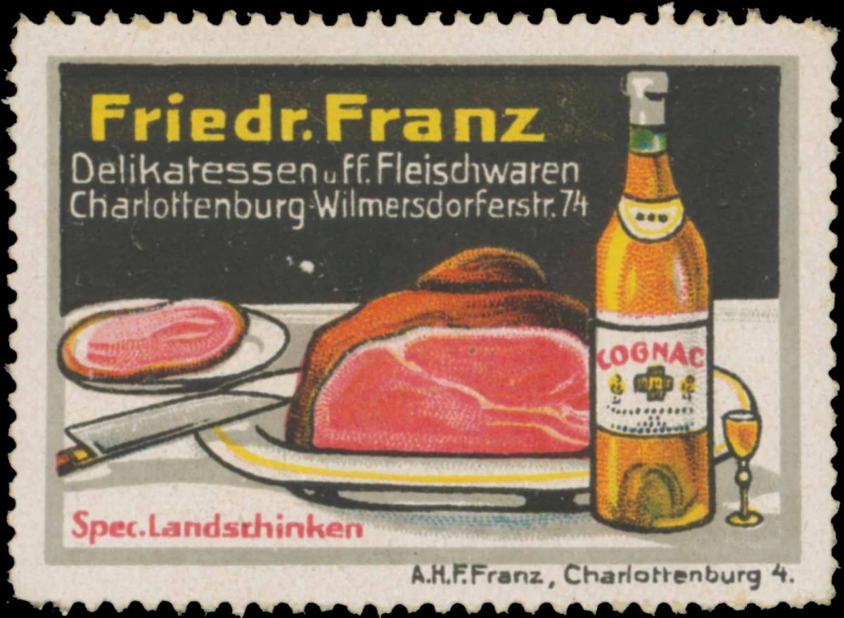 Friedr. Franz Delikatessen und Fleischwaren