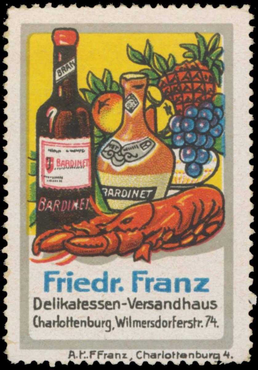 Delikatessen-Versandhaus Friedr. Franz