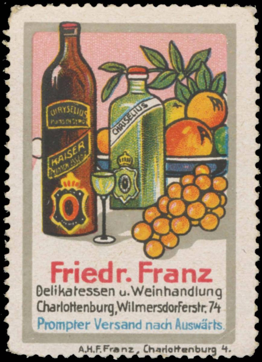 Delikatessen und Weinhandlung Friedr. Franz