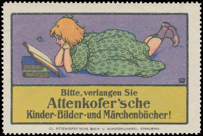 Bitte verlangen Sie Attenkofersche Kinder-Bilder- und Märchenbücher