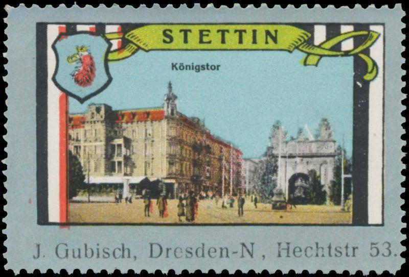 Königstor in Stettin
