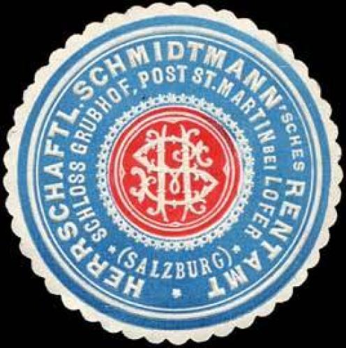 Herrschaftl. Schmidtmannsches Rentamt Schloss Grubhof Post St. Martin bei Lofer (Salzburg)