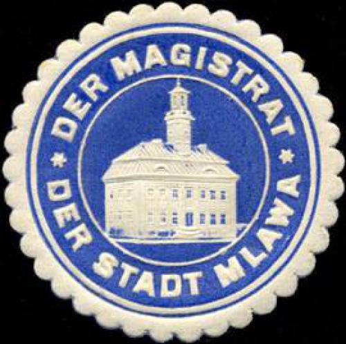 Der Magistrat der Stadt Mlawa