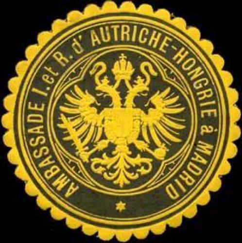 Ambassade I. et R. d'Autriche-Hongrie a Madrid