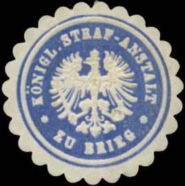 K. Strafanstalt zu Brieg/Schlesien