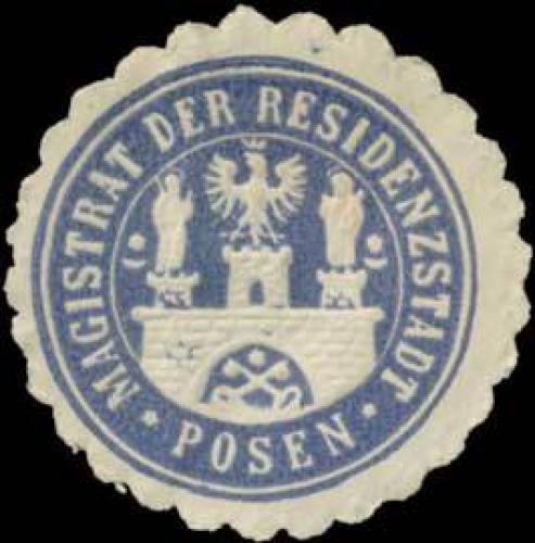Magistrat der Residenzstadt Posen