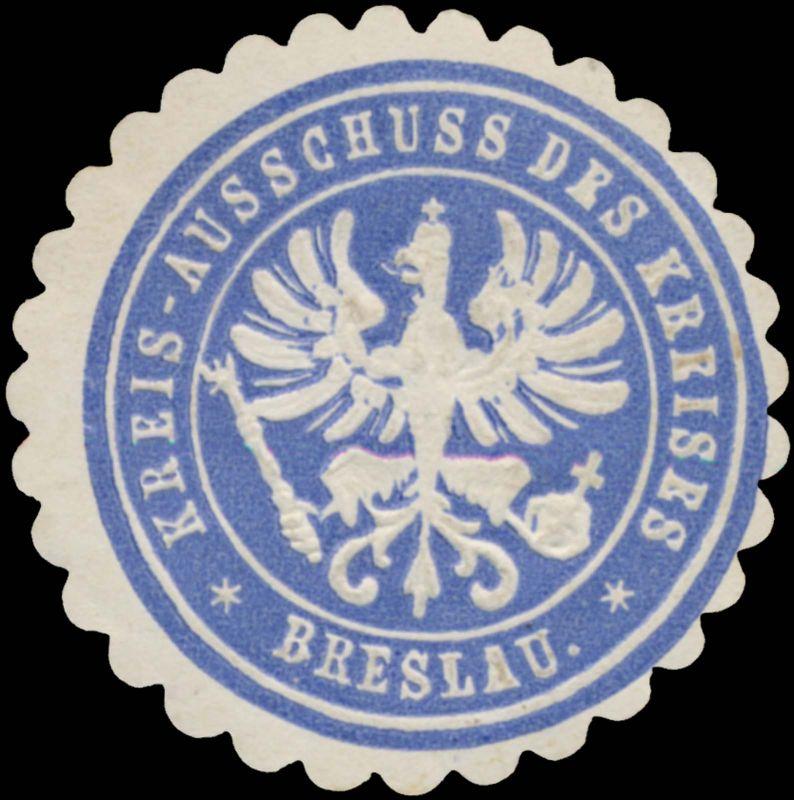Kreis-Ausschuss des Kreises Breslau
