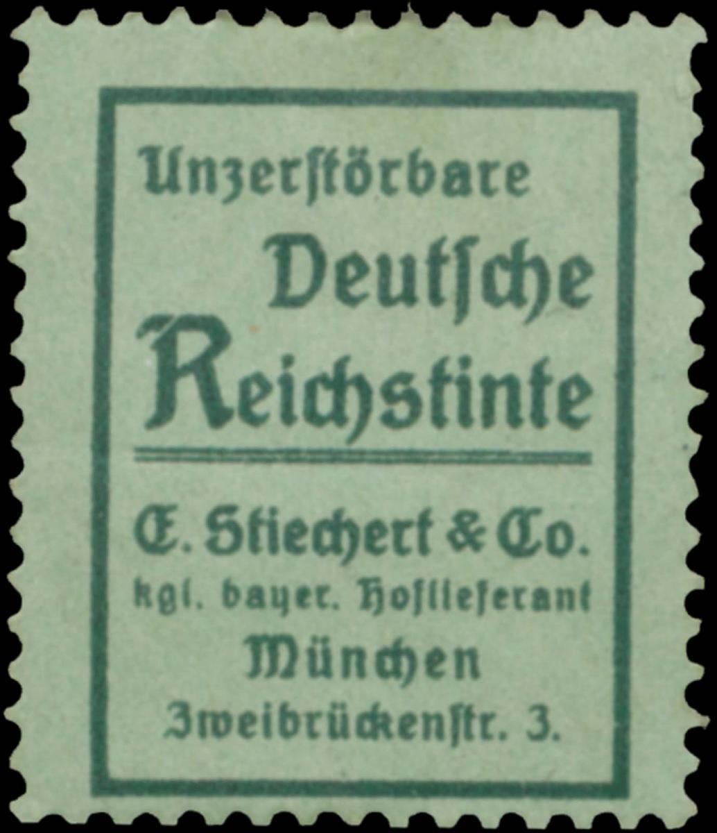 Unzerstörbare Deutsche Reichstinte