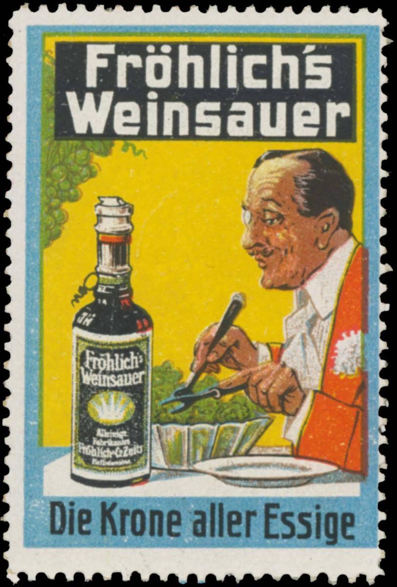 Fröhlichs Weinsauer - Die Krone aller Essige