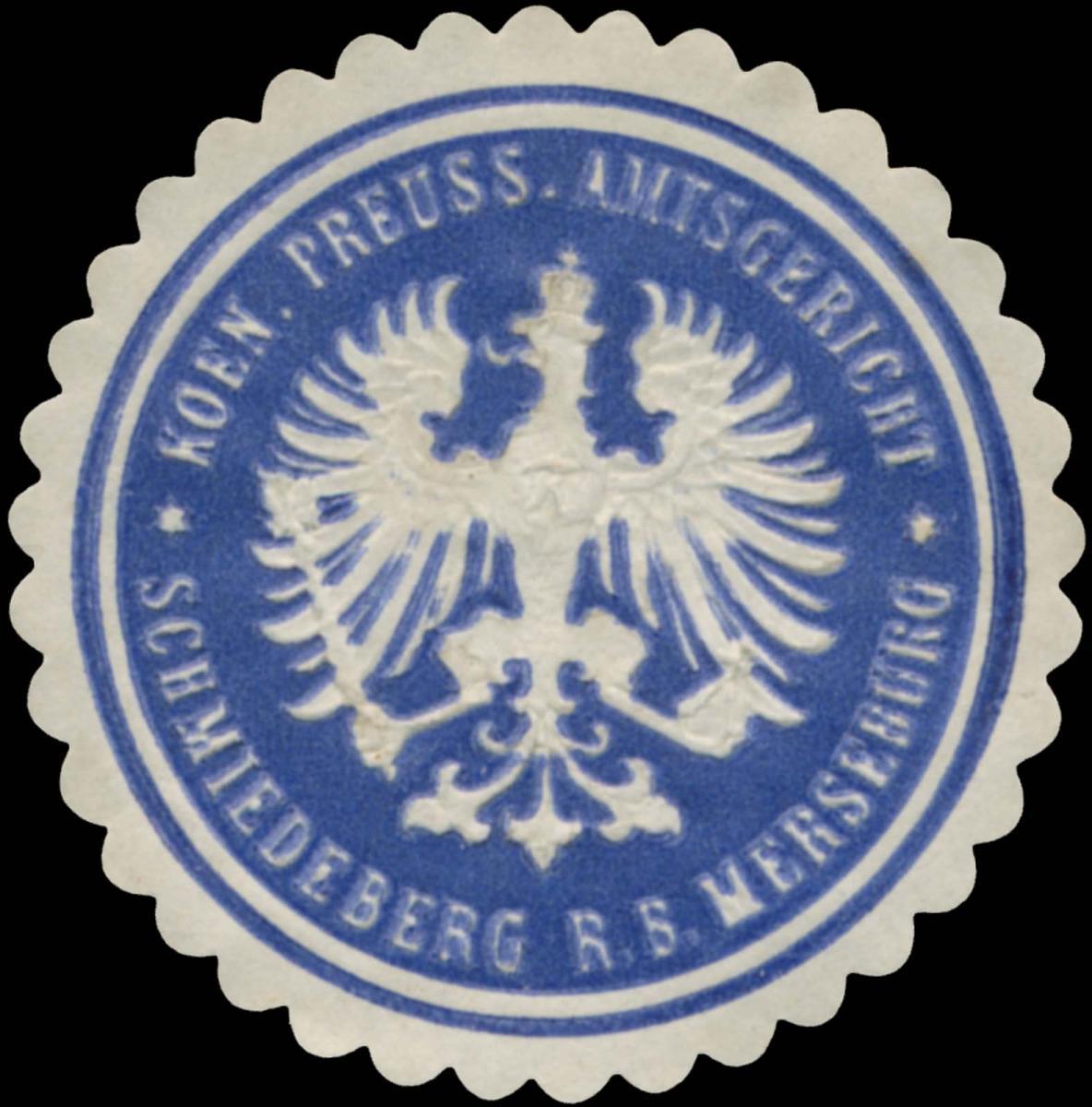 K.Pr. Amtsgericht Schmiedeberg R.B. Merseburg