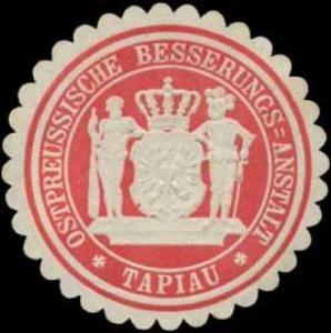 Ostpreussische Besserungs-Anstalt Tapiau
