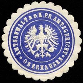 Amtsanwalt bei dem Königlich Preussischen Amtsgericht - Oberhausen