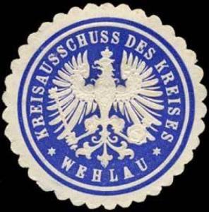 Kreisausschuss des Kreises - Wehlau
