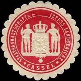 Staatsanwaltschaft bei dem Preussischen Landgericht - Cassel