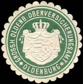 Grossherzoglich Oldenburger Oberversicherungsamt - Oldenburg