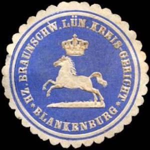 Herzoglich Braunschweig Lüneburgische Kreis - Gericht - Blankenburg