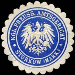Königlich Preussische Amtsgericht - Storkow (Mark)