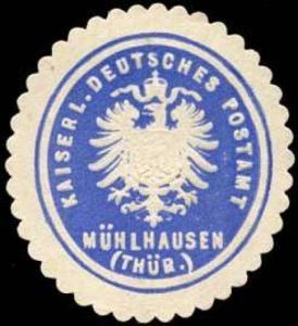 Kaiserlich Deutsches Postamt Mühlhausen (Thüringen)