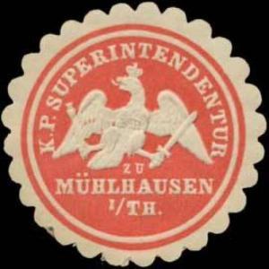 K.Pr. Superintendentur zu Mühlhausen in Thüringen