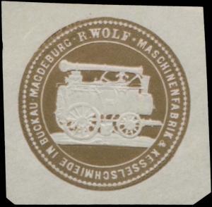 R. Wolf - Maschinenfabrik & Kesselschmiede