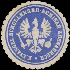 K. evangelisches Schullehrer-Seminar zu Osnabrück