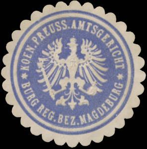 K.Pr. Amtsgericht Burg Reg. Bez. Magdeburg