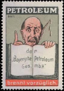 Petroleum der Bayerische Petroleum-Gesellschaft