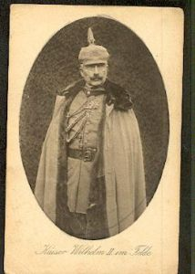 Kaiser Wilhelm II im Felde..