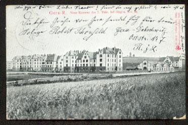 Gera R. Neue Kaserne des 7 Thür. Inf. Regim No. 96.