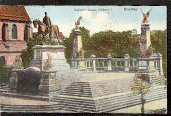 Breslau. Denkmal Kaiser Wilhelm I. 0