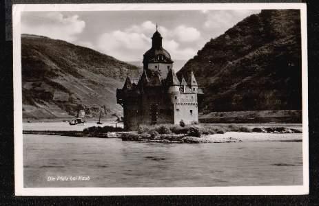 Am Rhein. Die Pfalz bei Kaub