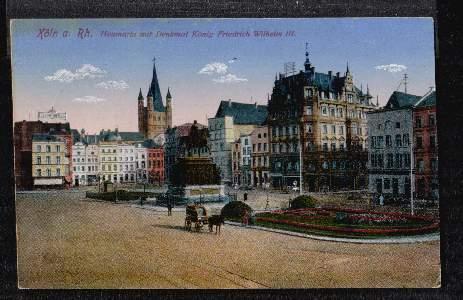Köln. Heumarkt mit Denkmal König Friedrich Wilhelm III