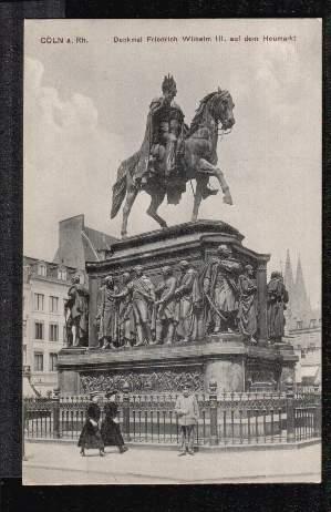 Köln. Denkmal Friedrich Wilhelm III auf dem Heumarkt