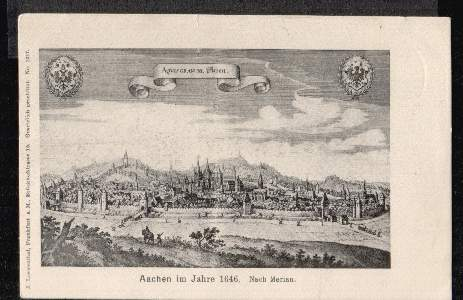 Aachen. im Jahre 1656. Nach Merian