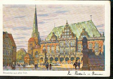 Bremen. Bauwerke aus alter Zeit: Das Rathaus