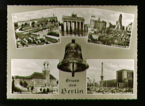 Berlin. Gruss aus Berlin. Platz der Luftbrücke, Brandenburger Tor..