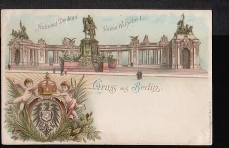 Berlin. Gruss aus. National Denkmal Kaiser Wilhelm I