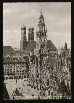 x07755; MÜNCHEN. Marienplatz mit Rathaus u. Frauenkirche.