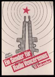 x12360; Ein Sender für Radio Venceremos. Solidaritätsbutton für El Salvador, keine AK:.