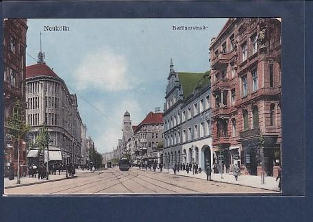 AK Neukölln Berlinerstraße 1920