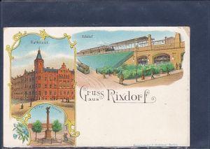 AK Litho Gruss aus Rixdorf 3.Ansichten Bahnhof 1900