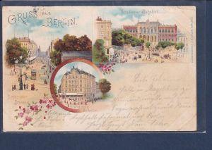 AK Litho Gruss aus Berlin 3.Ansichten Potsdamer Bahnhof 1902
