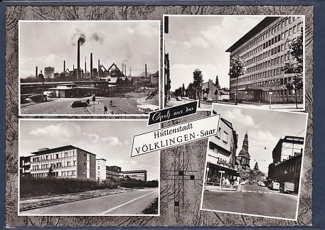 AK Gruß aus der Hüttenstadt Völklingen - Saar 4.Ansichten 1960